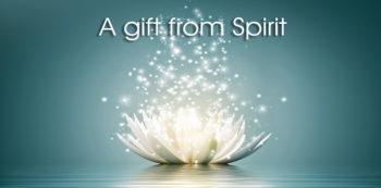 Gift frm Spirit