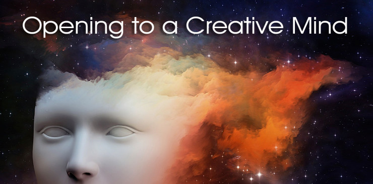 Opening to a Creative Mind